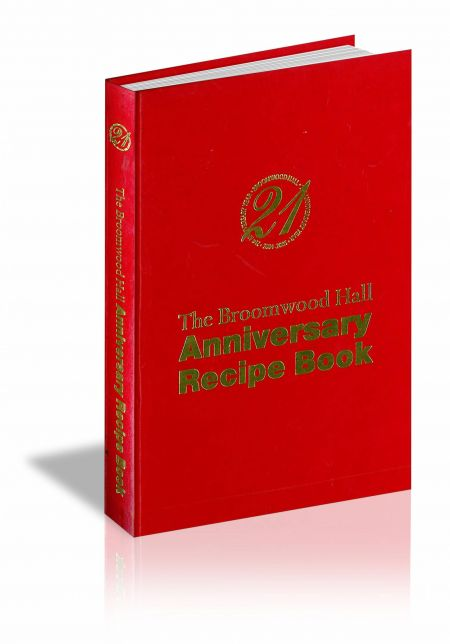 Broomwood Hall Anniversary Recipe Book