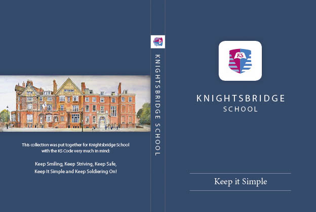 Knightsbridge School Keep it Simple