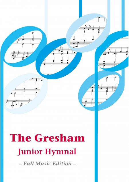 The Gresham Junior Hymnal full music accompanist edition