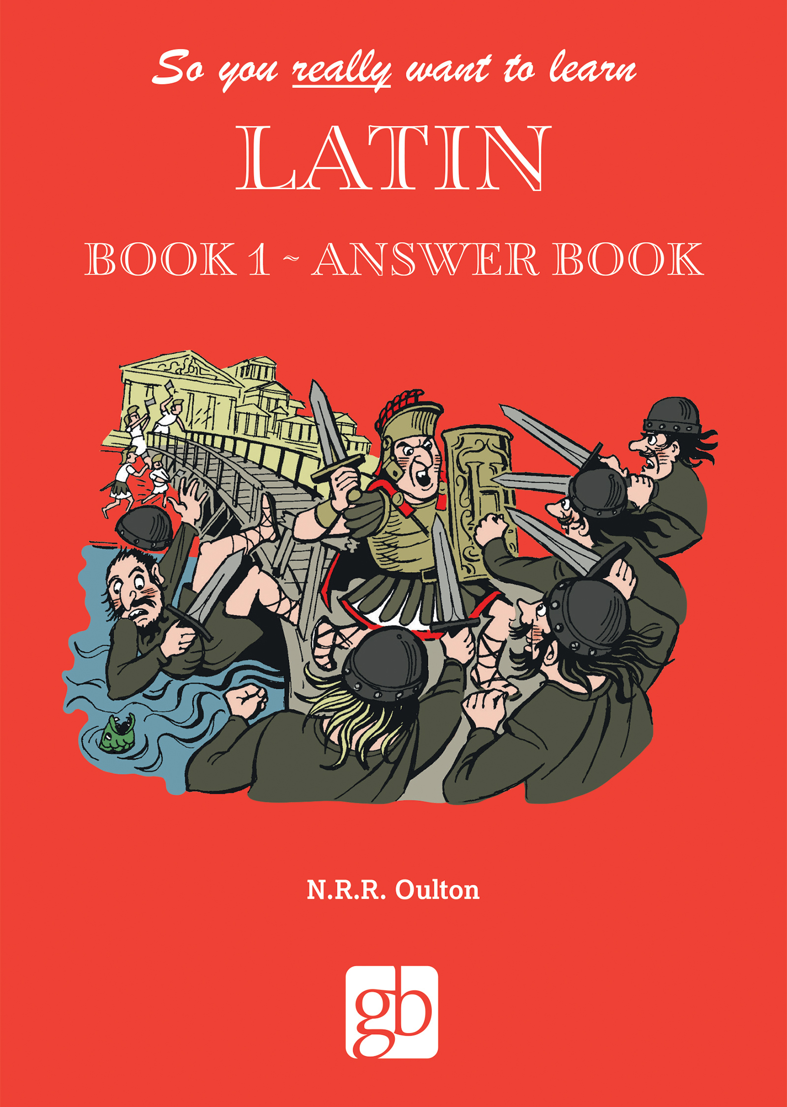 So_You_Really_Want_To_Learn_Latin_Book_1_Answer_Book