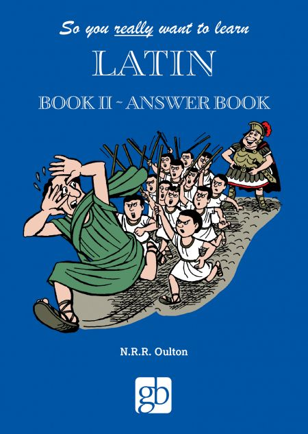 So_You_Really_Want_To_Learn_Latin_Book_2_Answer_Book